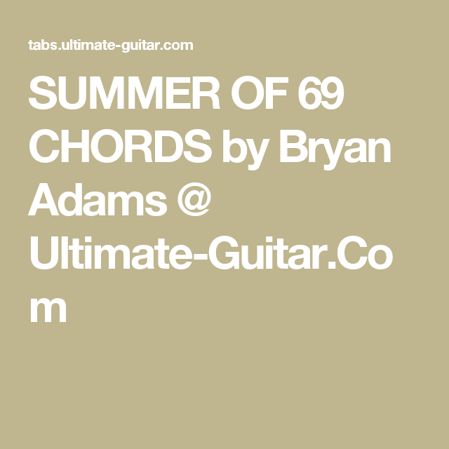Summer Of 69 Chords By Bryan Adams Ultimate Guitar Uke Songs