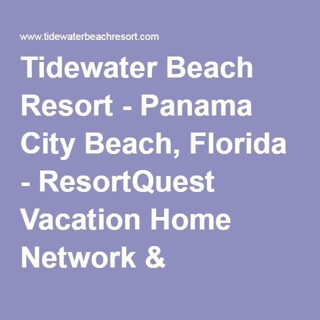 Tidewater Beach Resort Panama City Beach Florida Resortquest Vacation Home Network Resortquest Re Panama City Panama Panama City Beach Real Estate Sales