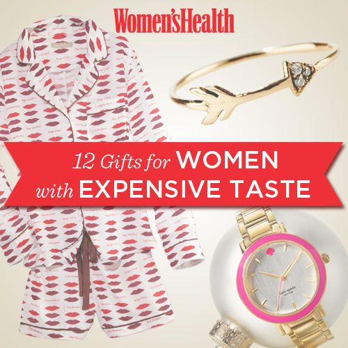 12 Gifts for Women with Expensive Taste - from Womens Health Mag -  showcasing the beautifully