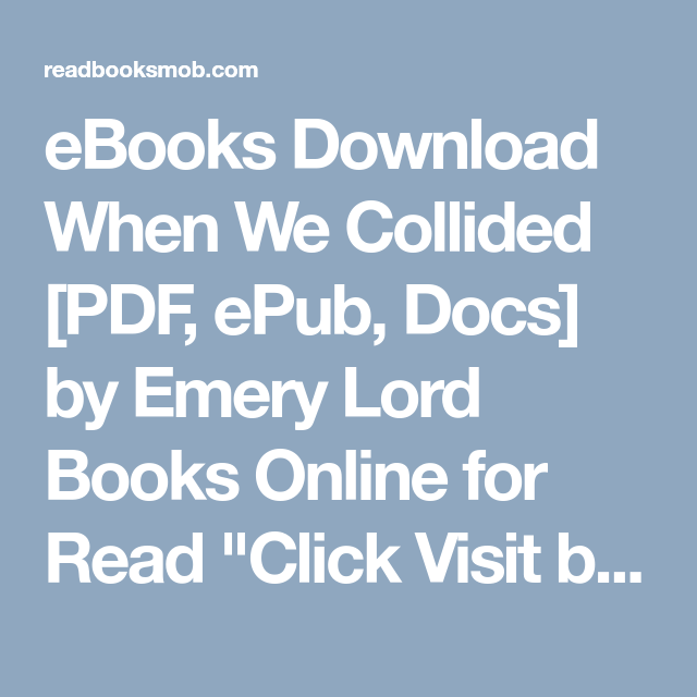 Ebooks download when we collided pdf epub docs by emery lord ebooks download when we collided pdf epub docs by emery lord books online for read click visit button to access full free ebook fandeluxe Image collections