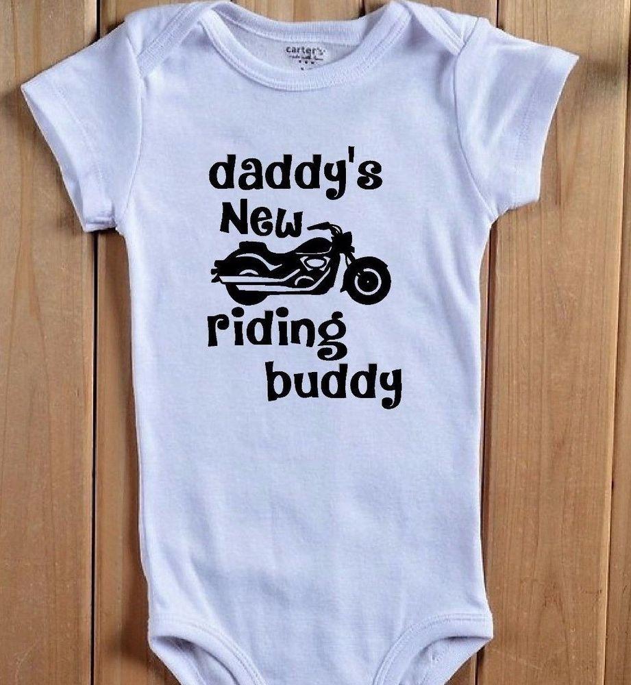 da2f87685 DADDY'S NEW RIDING BUDDY Baby Onesie Shirt Motorcycle Cruiser Harley Biker  Gift #BabeNotIncluded #Everyday