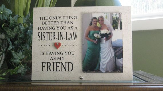 Wedding Gifts For Sister In Law: Sister-In-Law Gift Sister-In-Law Frame By FramesByDawn On