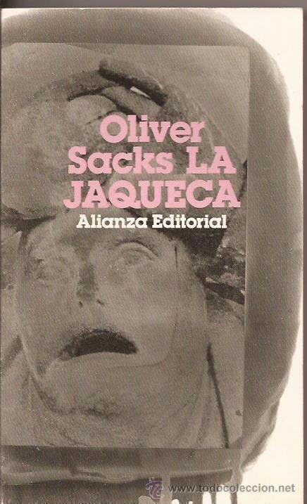 La jaqueca. Oliver Sacks. Alianza editorial, bolsillo, 1988 - Foto 1