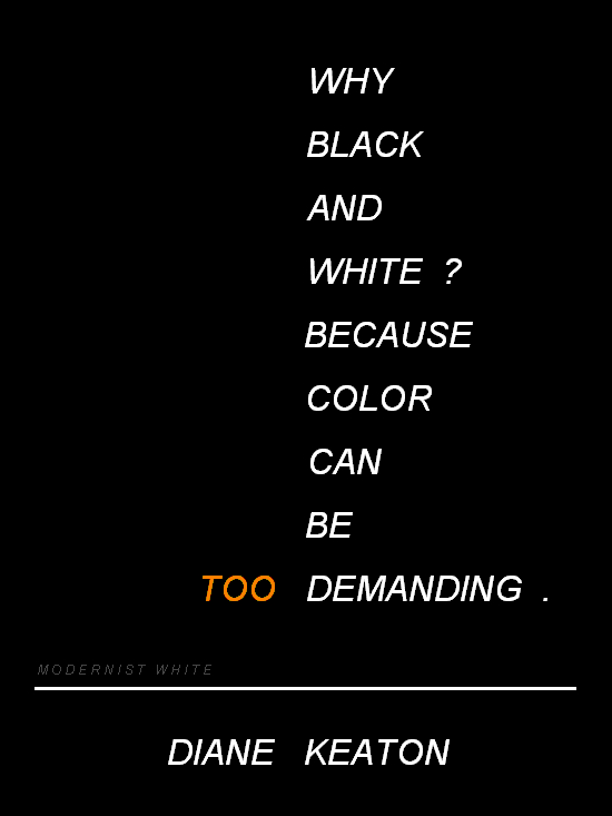 Diane Keaton Black And White Color Quote Words Quotes White