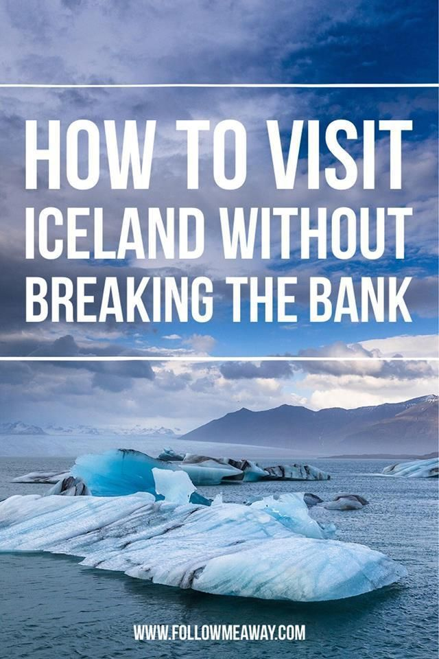 How To Visit Iceland On A Budget | 7 Tips for Visiting iceland On A Budget |Cheap Travel To Iceland | Follow Me Away Travel Blog