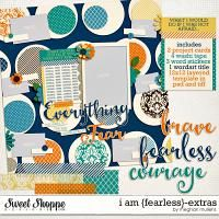 I Am {Fearless}-Extras by Meghan Mullens