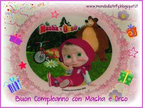 Il Mondo Di Stefy E Cri Buon Compleanno Con Masha E Orso Masha E