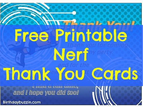 Free Printable Nerf Thank You Cards Nerf Party Nerf