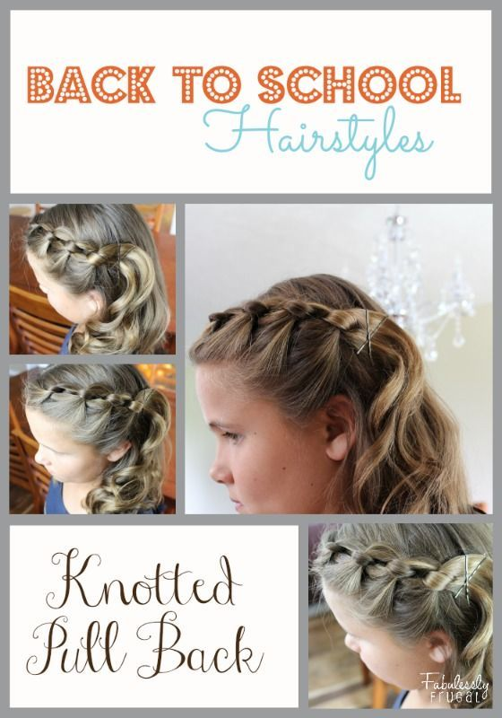 Back To School Hairstyles Knotted Pull Back Things To Try