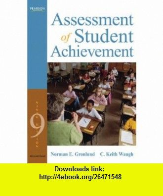 Assessment of student achievement 9th edition 9780205597284 assessment of student achievement 9th edition 9780205597284 norman e gronlund fandeluxe Image collections