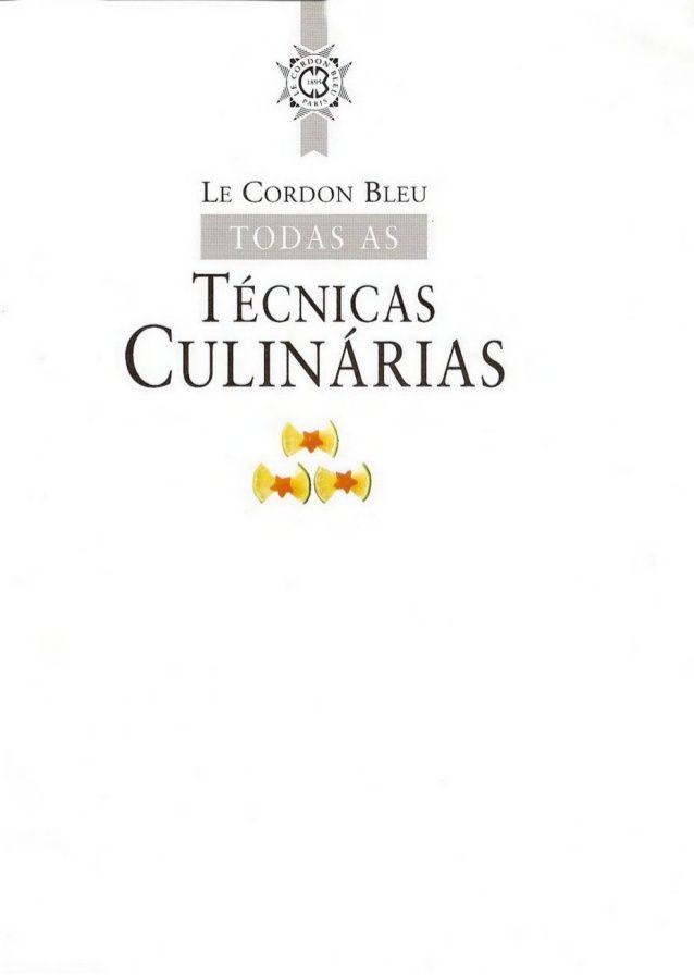T cnicas culin rias le cordon bleu gastronomia for Tecnicas basicas culinarias