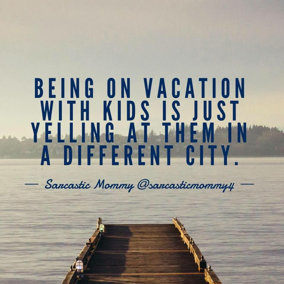 Truth Sarcastic Mommy Funny Quotes For Kids Parenting Advice Funny