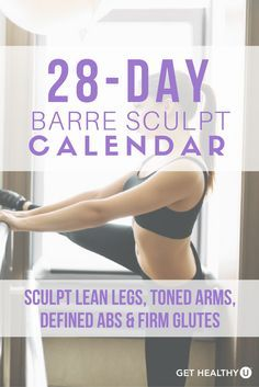 Check out our 28-day calendar to sculpt lean legs, toned ...