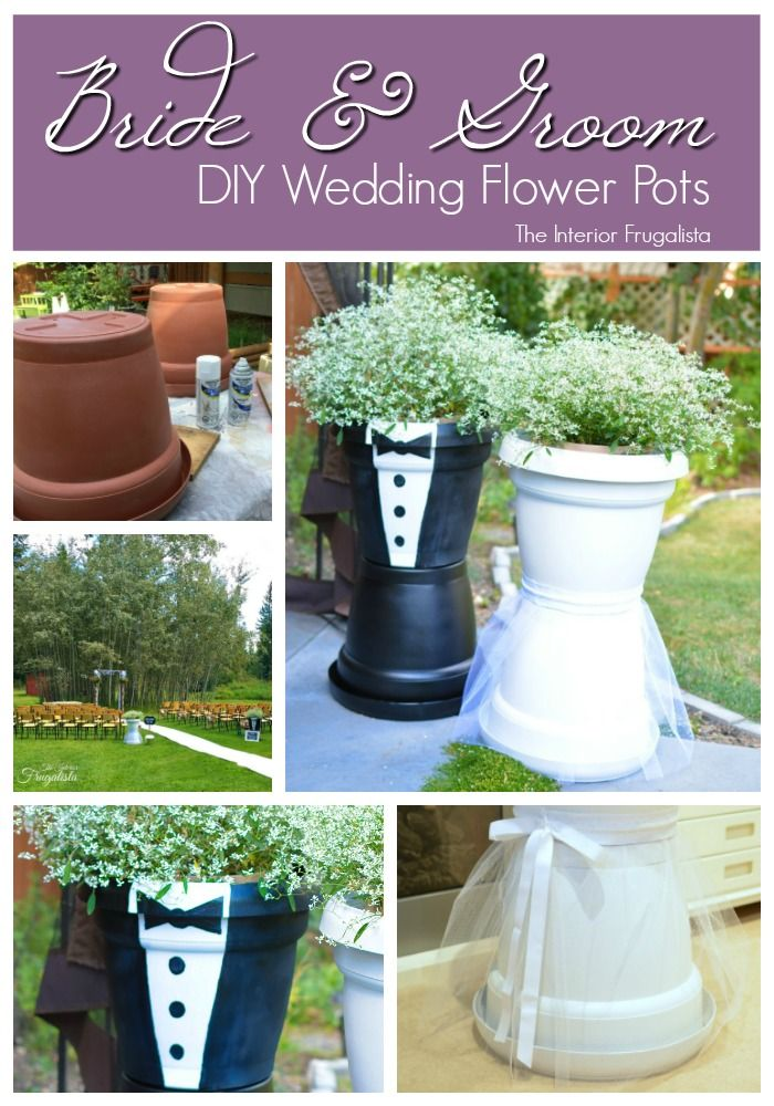 Diy Bride And Groom Wedding Flower Pots The Interior Frugalista