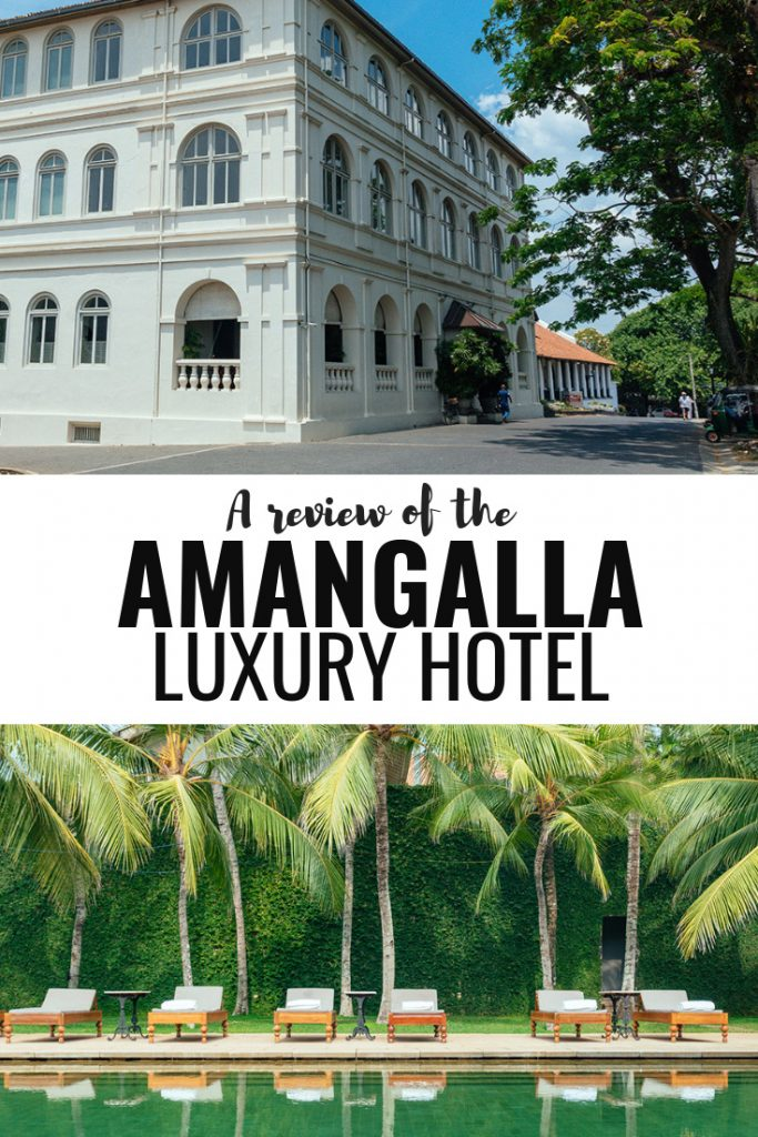 My Amangalla Review The Best Luxury Hotel In Galle Sri Lanka