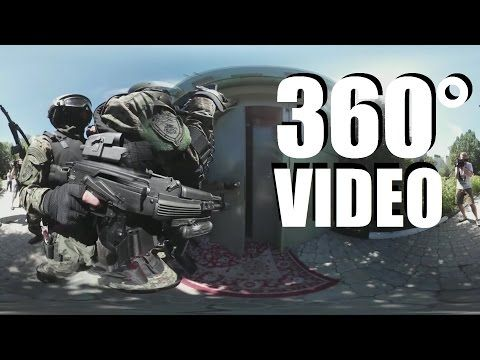 360° Video of Russian Special Forces In Action - Russian Special Forces Raid Operation (360 Video)