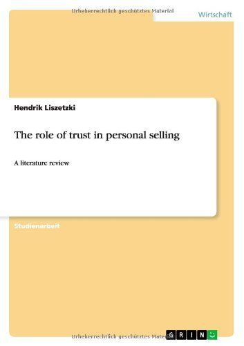 The Role Of Trust In Personal Selling A Literature Review Von