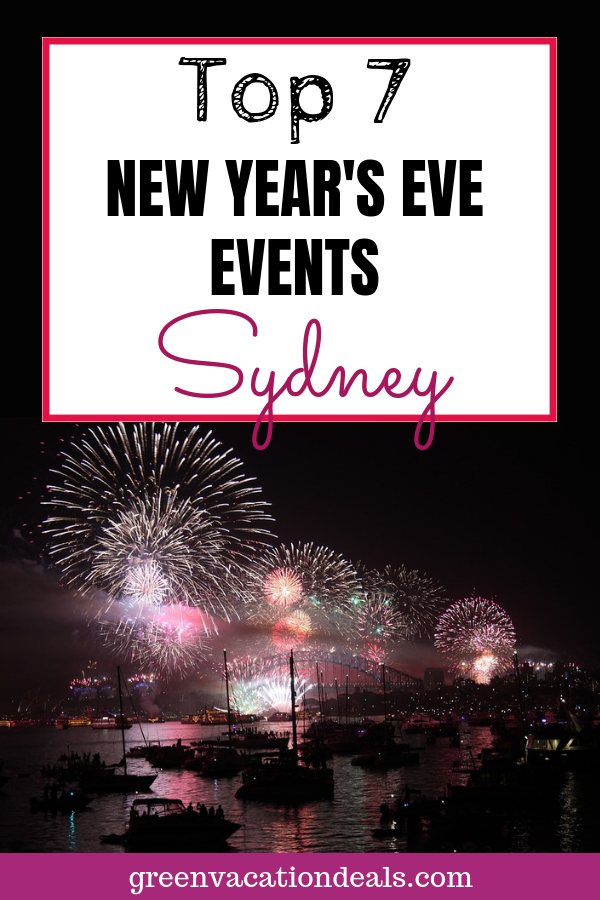 Top 7 Sydney New Year's Eve Events Sydney new years eve