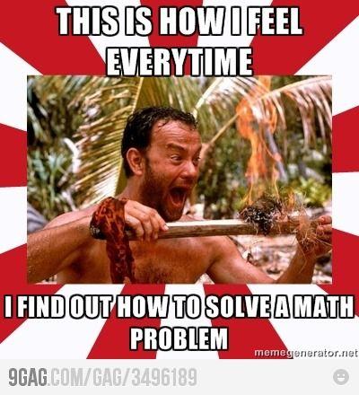 Cast Away Feeling Math Humor Math Memes Math Jokes