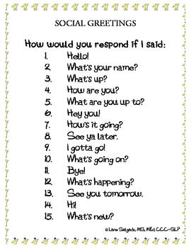 Responding to social greetings kids with special needs pinterest a good pragmatics activity addressing how different greetings require different responses m4hsunfo
