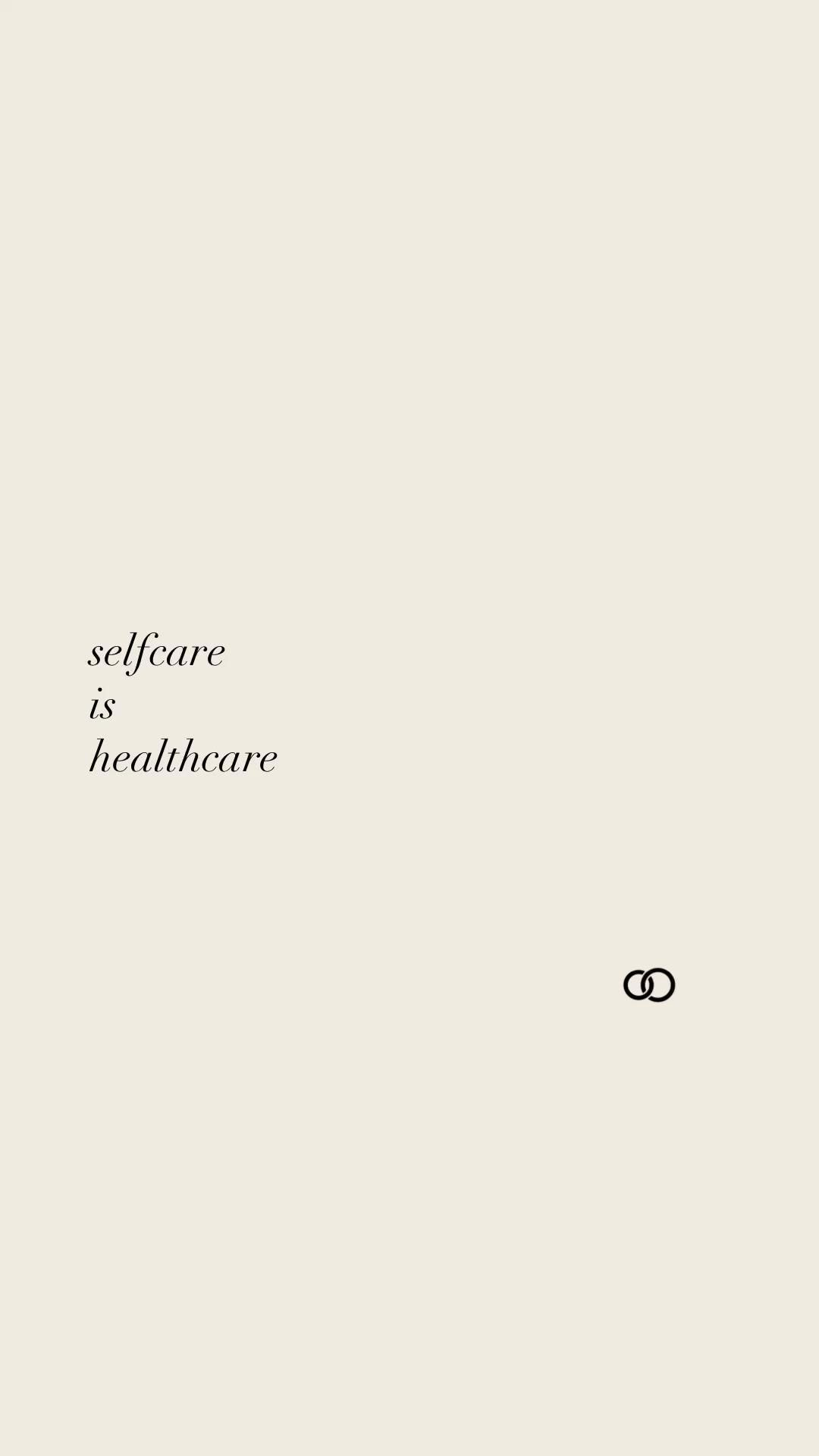 Selfcare is healthcare