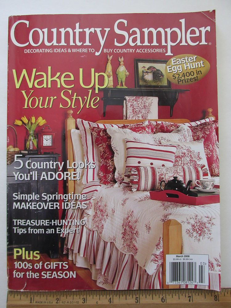 Country Sampler Decorating Ideas Magazine March 2008 | Country ...