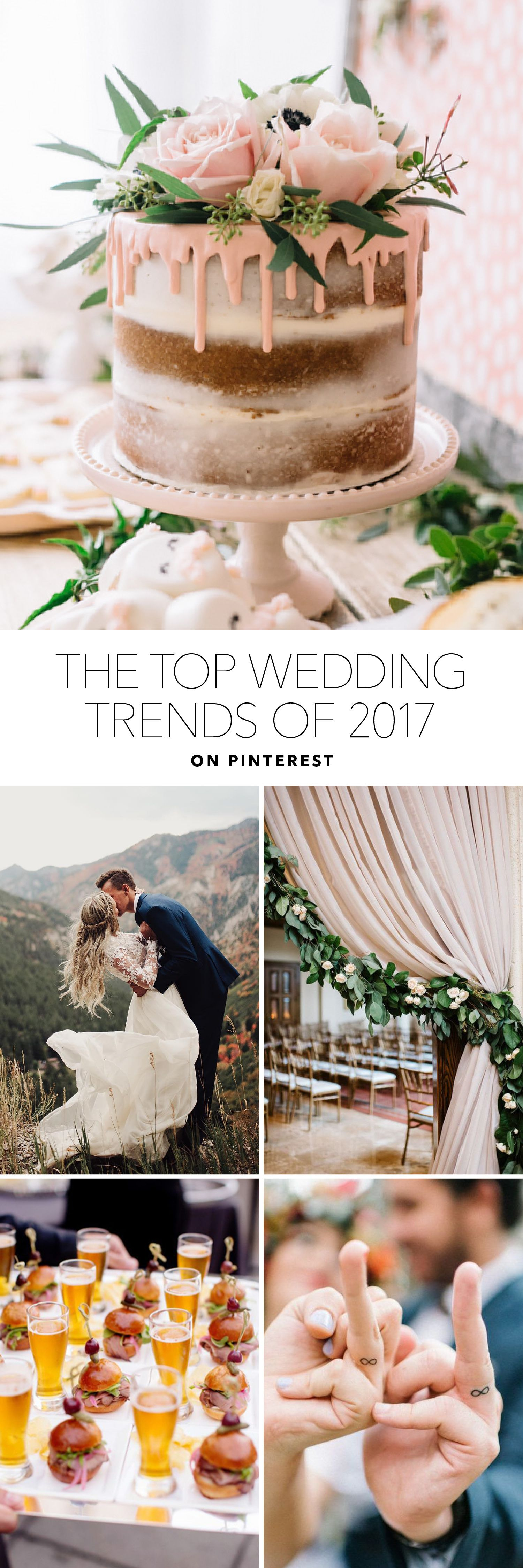 Wedding Trends 2017.The Biggest Wedding Trends Of 2017 According To Pinterest