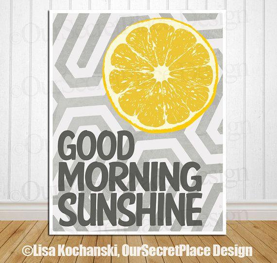Good Morning Sunshine\