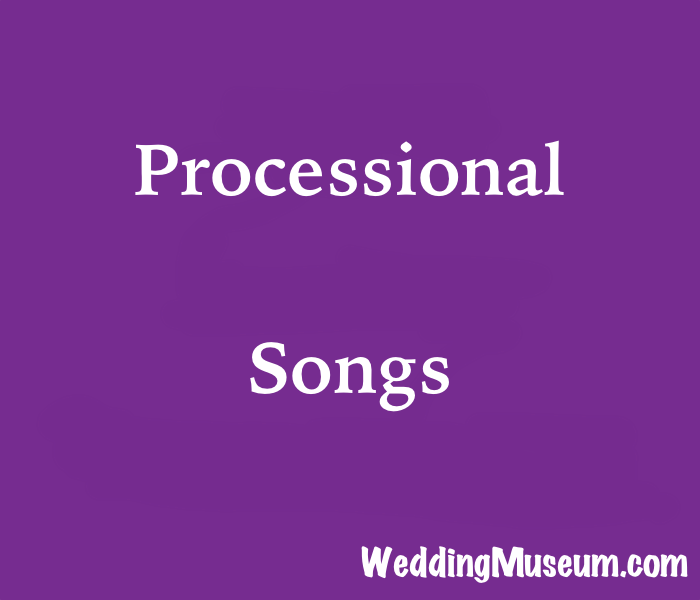 101 Processional Songs For Walking Down The Aisle, 2019 In