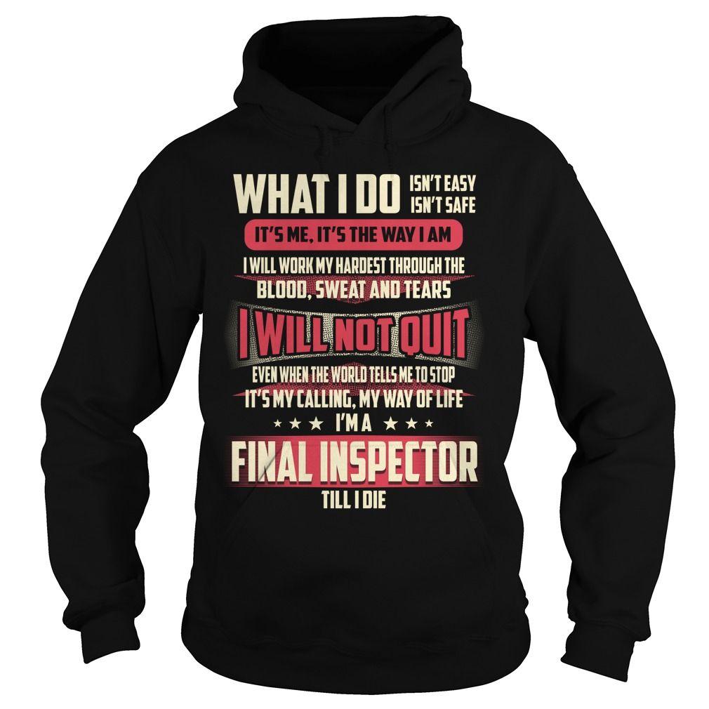 Final Inspector What I do Job Title TShirt