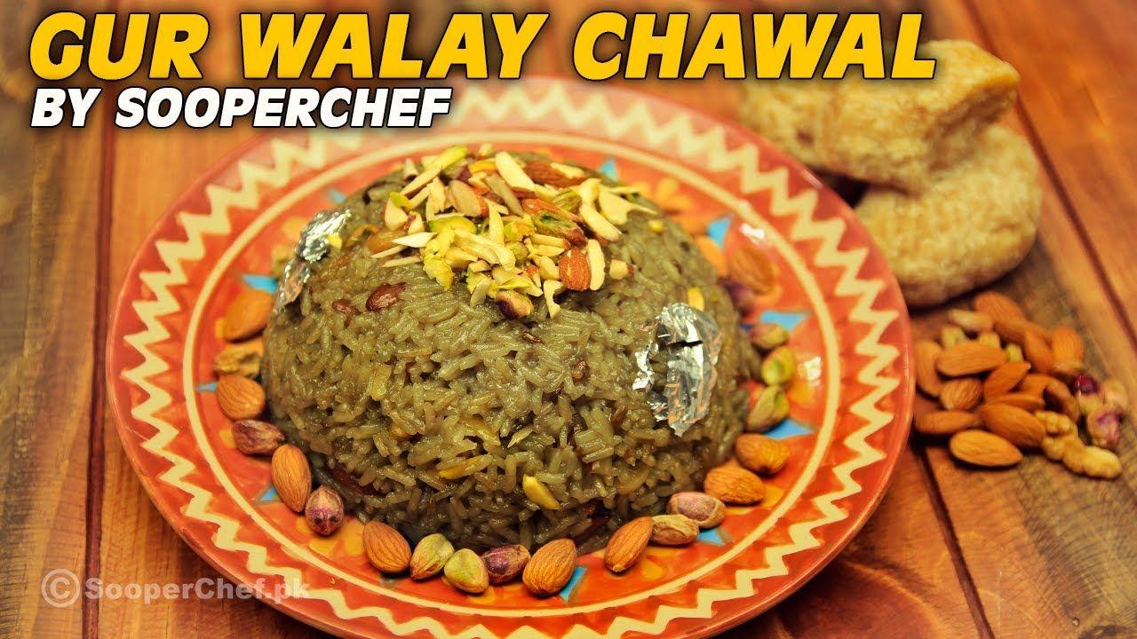 Gur Wale Chawal | Sweet Dish | Jaggery Rice Recipe By ...