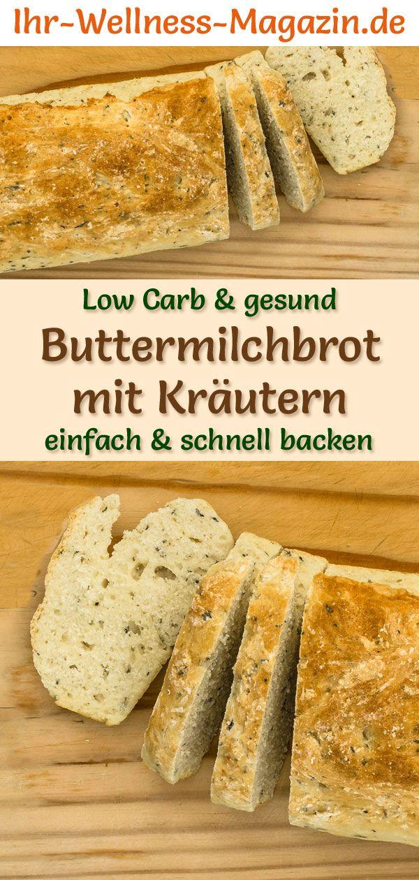 Low Carb Buttermilchbrot mit Kräutern - gesundes Rezept zum Brot backen