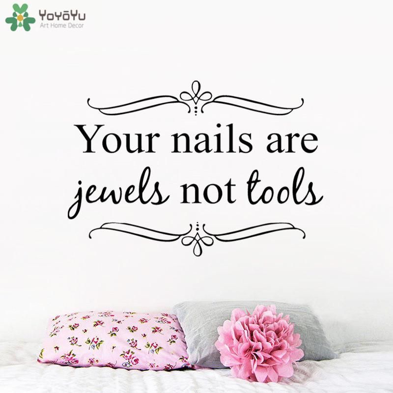 Girls Nail Salon Wall Decor Quotes Your Nails Are Jewels Not Tools Bedroom Livin In 2020 Nail Tech Quotes Nail Quotes Manicure Quotes