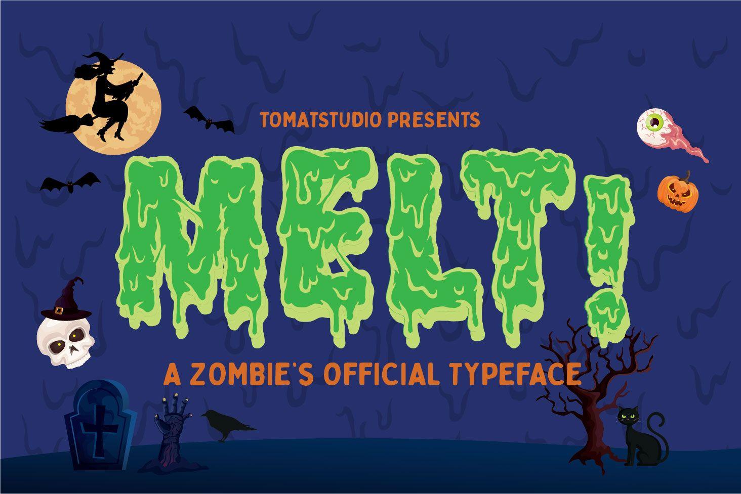Melt! (Font) by tomatstudio Zombie font, Cute