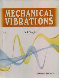 Mechanical Vibration by VP Singh   Free PDF Books - Engineering