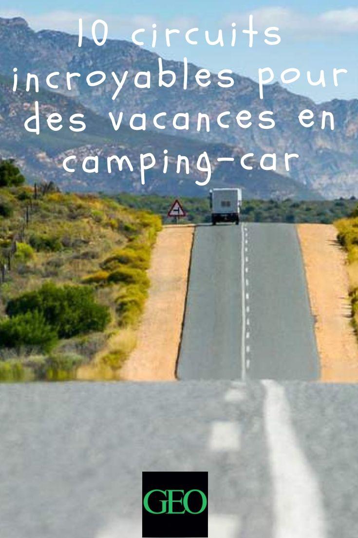 10 circuits incroyables pour des vacances en camping-car