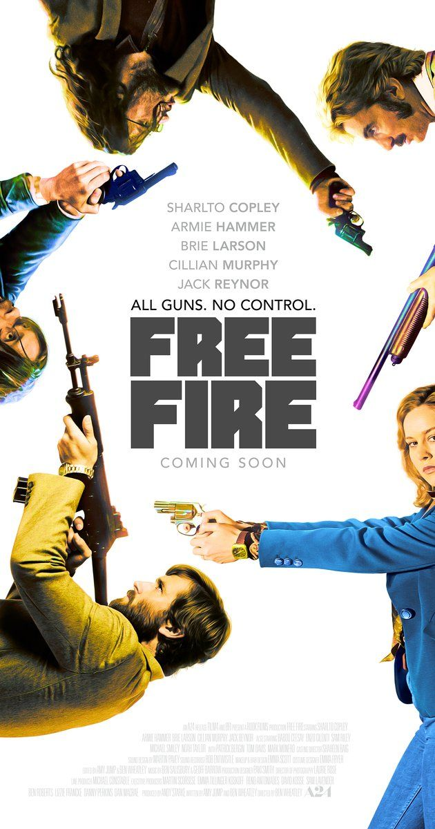 Directed By Ben Wheatley With Sharlto Copley Brie Larson Armie Hammer Cillian Murphy Set In Boston In Fire Movie Tv Series Online Hollywood Action Movies