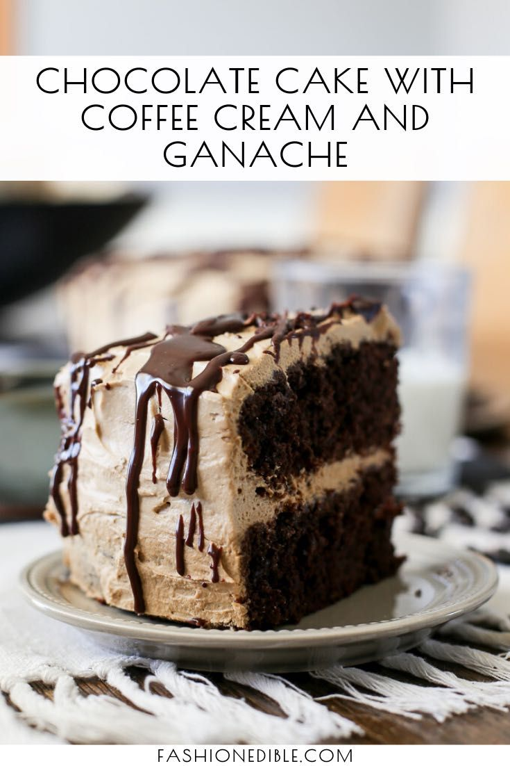 Chocolate Cake with Coffee Cream and Ganache
