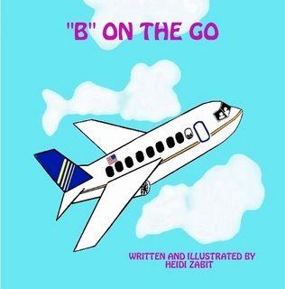 B ON THE GO by heidi zabit (Paperback) - Lulu