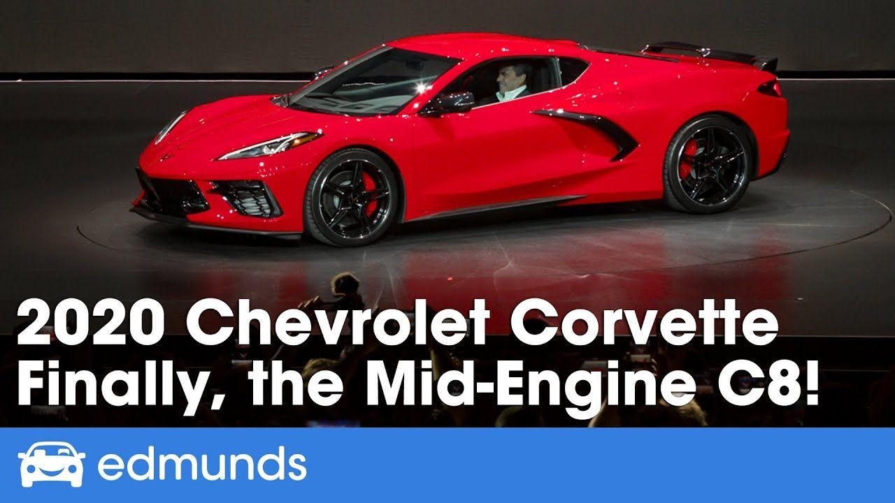 2020 Chevrolet Corvette C8 Reveal Finally A Mid Engine Corvette Youtube Chevrolet Corvette Chevy Corvette Corvette