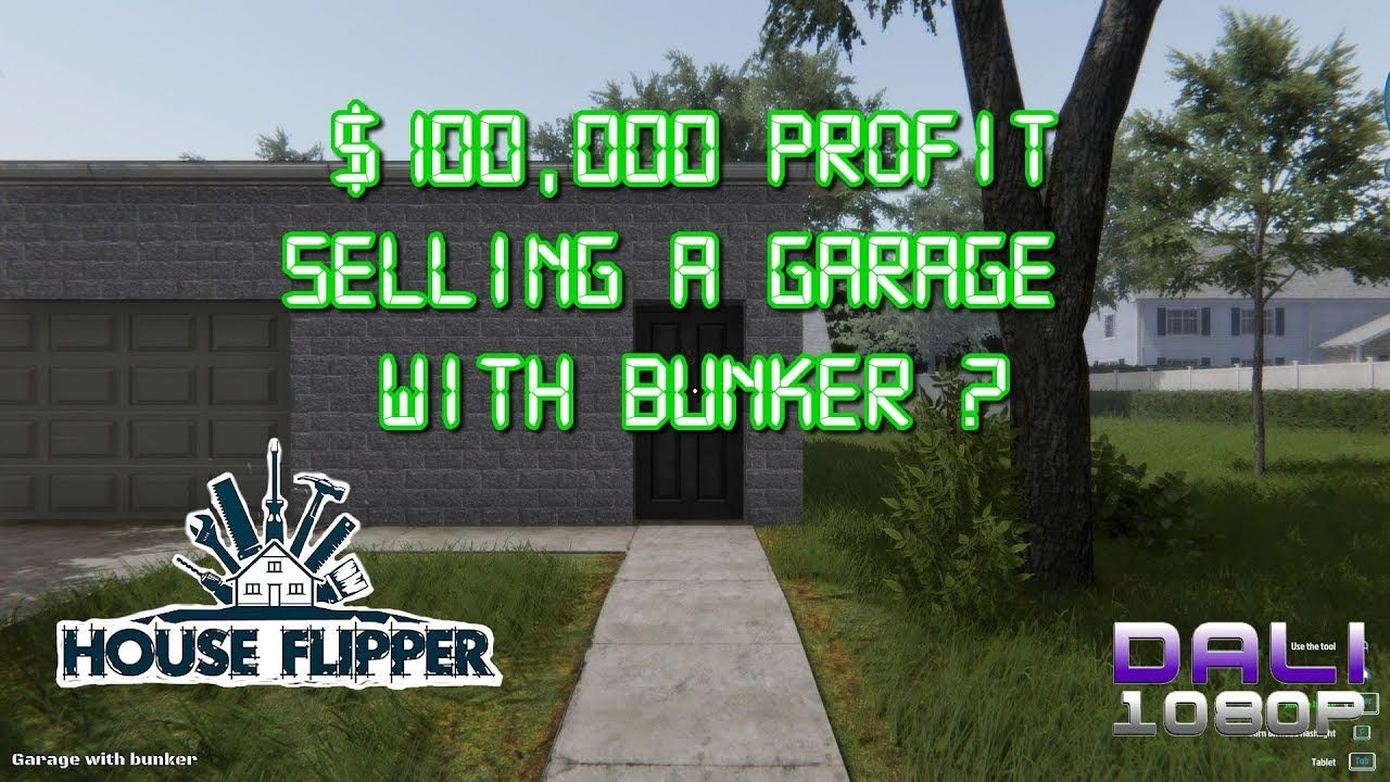 House Flipper FULL RELEASE Can we sell a Garage with