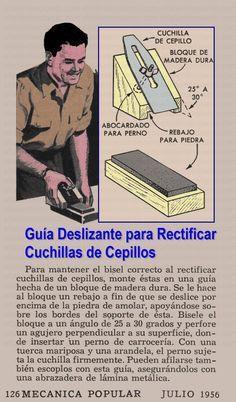 Guia Deslizante Para Rectificar Cuchillas De Cepillos Julio 1956 001a Herramientas Manuales De Carpinteria Herramientas De Carpinteria Tecnicas De Carpinteria