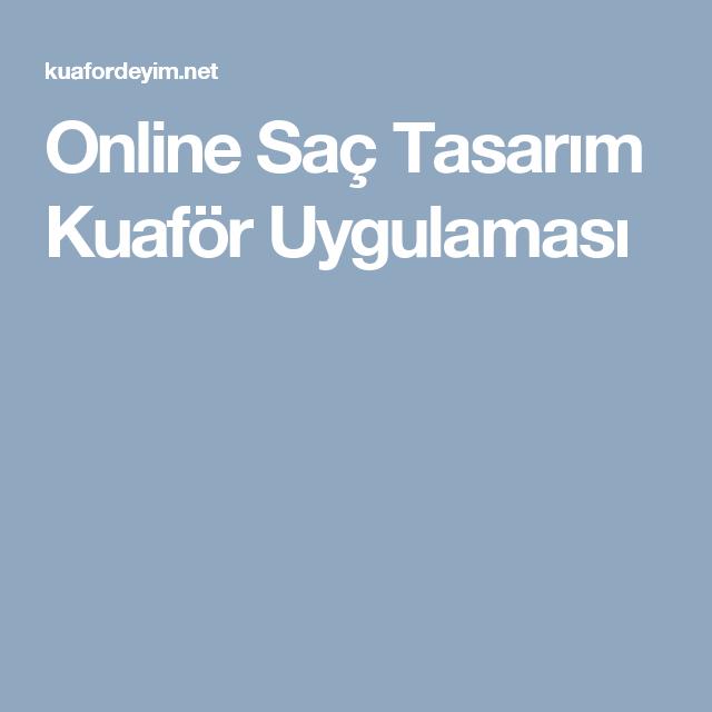 Online Sac Tasarim Kuafor Uygulamasi Sac Sac Rengi Kuaforler