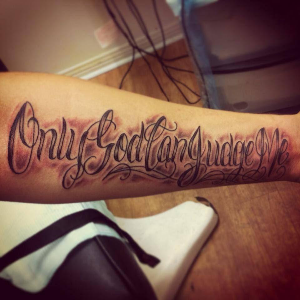 Only God Can Judge Me #OnlyGodCanJudgeMe #tattoo Www