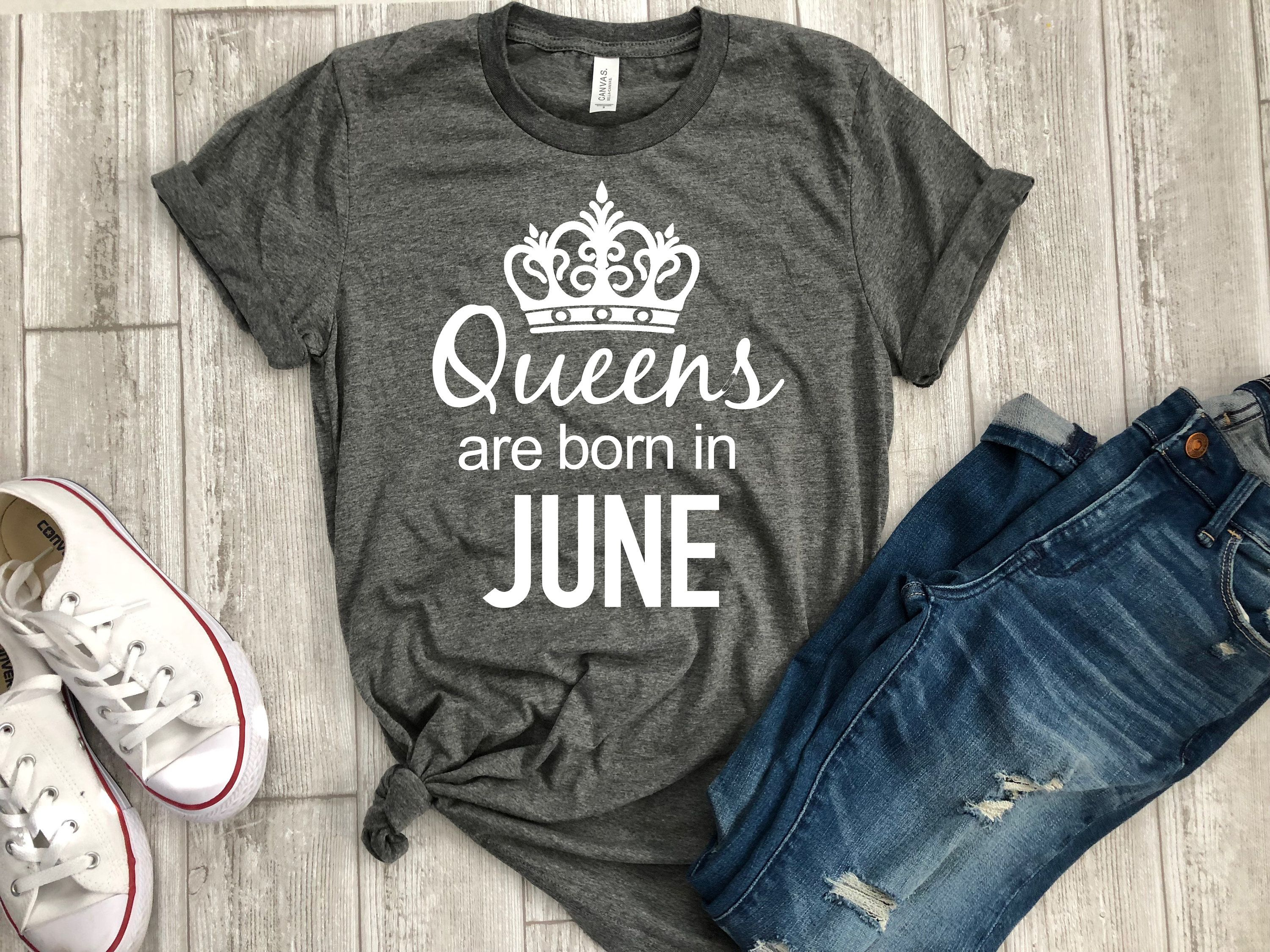 June Birthday Gift Queens Are Born In T Shirt Tee Tshirt By