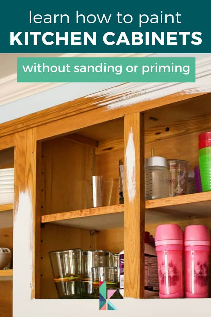 How To Paint Kitchen Cabinets Without Sanding Or Priming Step By Step Graycabinets Learn H Painting Kitchen Cabinets Kitchen Paint Refacing Kitchen Cabinets