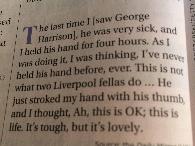 Paul McCartney, on the last time he saw George Harrison