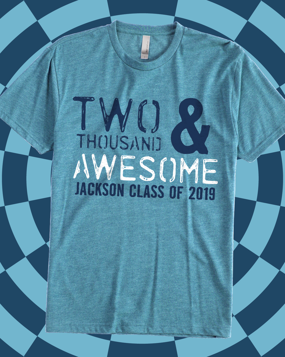 Two Thousand and Awesome Class of 2019 - design idea for ...