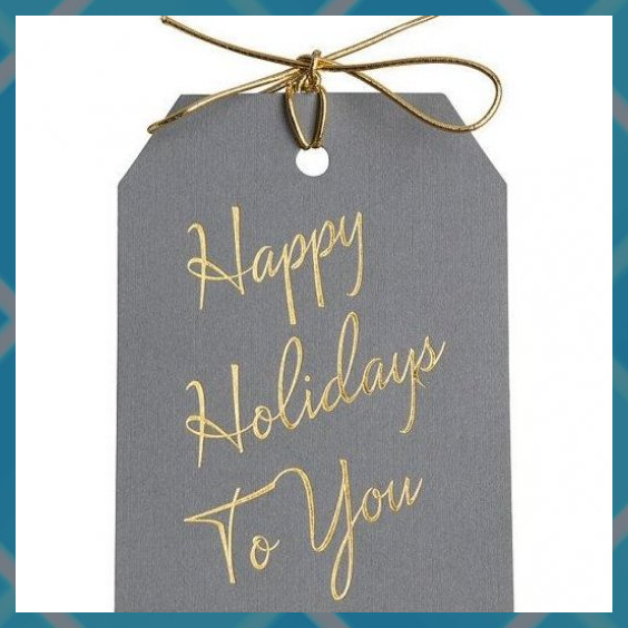 Happy Holidays Tags With Ties Gold Foil Set Of 12 Foil Gold Happy Holidays Set Tags Ties In 2020 Happy Holidays Gift Tags Holiday Tags Holiday Gift Tags