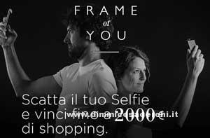 Frame of You, scatta un selfie e vinci - DimmiCosaCerchi.it